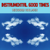 Richard Holmes - Instrumental Good Times