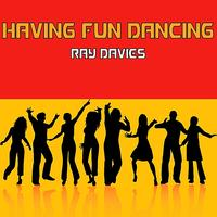 Ray Davies - Having Fun Dancing
