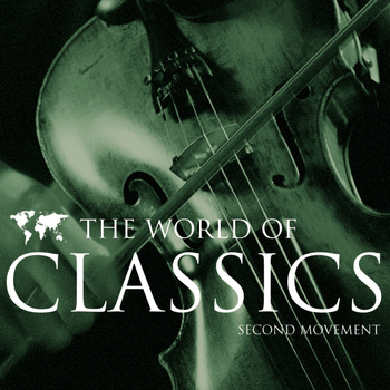 Various Artists - The World of Classics Second Movement