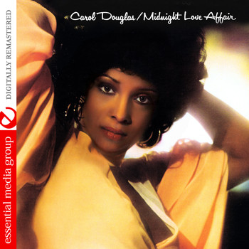 Carol Douglas - Midnight Love Affair (Digitally Remastered)