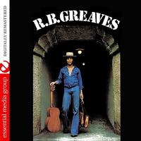 R.B. Greaves - R.B. Greaves (Digitally Remastered)