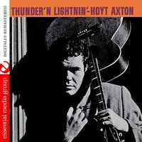 Hoyt Axton - Thunder 'N Lightnin' (Digitally Remastered)