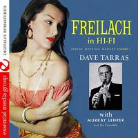 Dave Tarras - Freilach In Hi-Fi: Jewish Wedding Dances, Vol. 1 (Digitally Remastered)