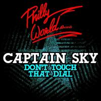 Captain Sky - Don't Touch That Dial - EP