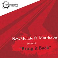 New Mondo - Bring It Back (feat. Morrisson)