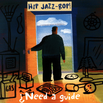 Various Artists - HIP JAZZ BOP - Need A Guide?: Jazz Essentials By Jazz Greats