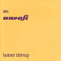 "Unrest - Isabel Bishop (7"" vinyl 45)"