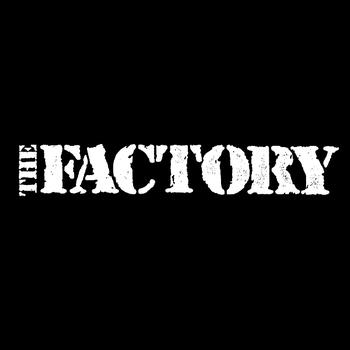 The Factory - The Factory (Explicit)
