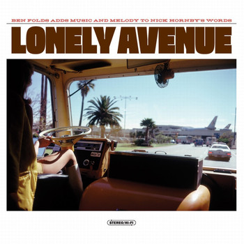 Ben Folds/Nick Hornby - Lonely Avenue (Explicit)