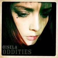 Gisela - Oddities