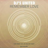 DJ's United - Remember Love