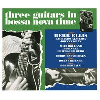 Herb Ellis - Three Guitars In Bossa Nova Time