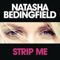 Natasha Bedingfield - Strip Me (Album Version)