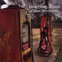 Jesse Winchester - Love Filling Station