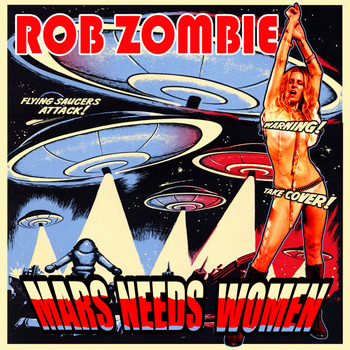Rob Zombie - Mars Needs Women
