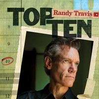 Randy Travis - Top 10
