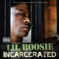 Lil Boosie - Incarcerated (Explicit)