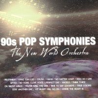 The New World Orchestra - 90's Pop Symphonies