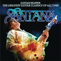 Santana - Guitar Heaven: The Greatest Guitar Classics Of All Time (Deluxe Version)