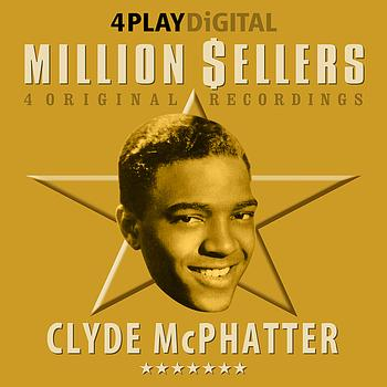 Clyde McPhatter - Million Sellers - 4 Track EP