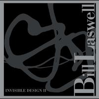 Bill Laswell - Invisible Design II
