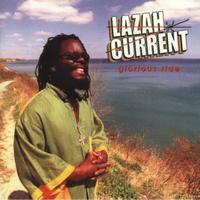Lazah Current - Glorious Ride