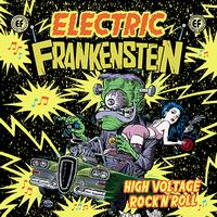 Electric Frankenstein - High Voltage Rock 'N' Roll