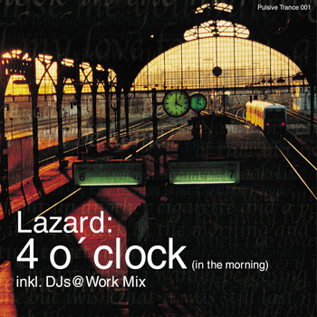 Lazard - 4 o'Clock (In the Morning)