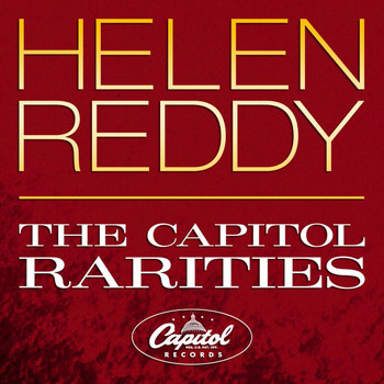 Helen Reddy - The Capitol Rarities
