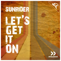 Sunrider - Let´s Get It On