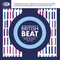 Various Artists - British Beat Before The Beatles 1955-1962 (Explicit)