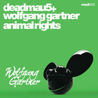 deadmau5 + Wolfgang Gartner - Animal Rights