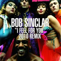 Bob Sinclar - I Feel for You