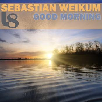 Sebastian Weikum - Good Morning