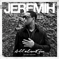 Jeremih - All About You (Deluxe Edition)
