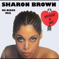 Sharon Brown - I Specialize In Love