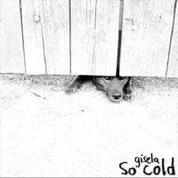 Gisela - So cold