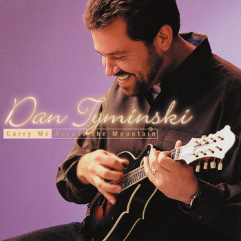 Dan Tyminski - Carry Me Across the Mountain