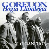 Hogia Llandegai - Goreuon / Best Of