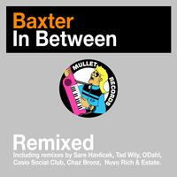 Baxter - In Between (Remixed)