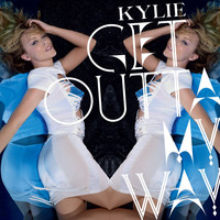 Kylie Minogue - Get Outta My Way (Remixes EP 2)