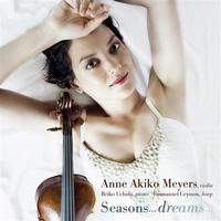 Anne Akiko Meyers - Seasons… Dreams…