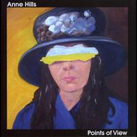 Anne Hills - Points of View