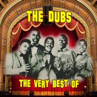 The Dubs - The Very Best Of