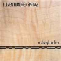 Eleven Hundred Springs - A Straighter Line