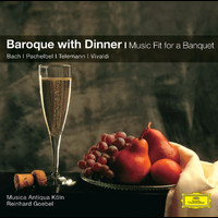 Musica Antiqua Köln / Reinhard Goebel - A Baroque Dinner Menu - Music fit for a banquet
