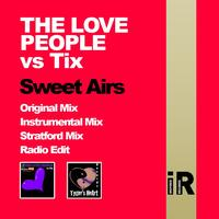 The Love People vs Tix - Sweet Airs