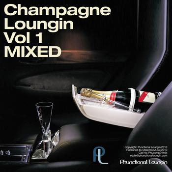 Eddie Silverton - Champagne Loungin Vol 1 Mixed