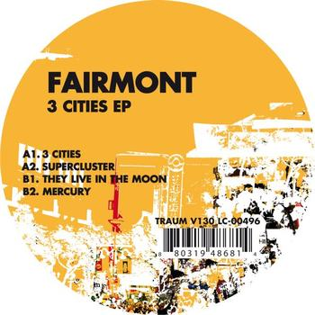 Fairmont - 3 Cities EP
