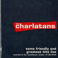 The Charlatans - Some Friendly and Greatest Hits Live at The  Roundhouse